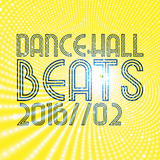 Dancehall Beats 2016, Vol. 2 by Various Artists mp3 download