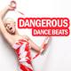 Various Artists - Dangerous Dance Beats