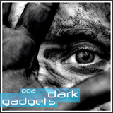 Dark Gadgets Vol.02 by Various Artists mp3 download