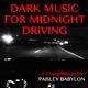 Various Artists - Dark Music for Midnight Driving