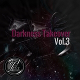 Darkness Takeover, Vol. 3 by Various Artists mp3 download