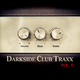 Various Artists - Darkside Club Traxx, Vol. 1