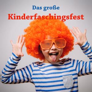 Various Artists - Das große Kinderfaschingsfest (Heimatliche Tanzmusik für Jeden)