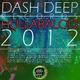 Various Artists Dash Deep Records 2012 Hullabaloo, Pt. 4
