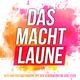 Various Artists Das macht Laune(Hits und Party-Stimmung mit den Klassikern für jede Feier)