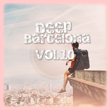 Deep Barcelona, Vol. 10 by Various Artists mp3 download