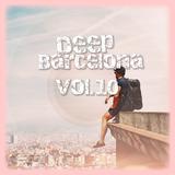 Deep Barcelona, Vol. 10 by Various Artists mp3 downloads