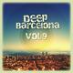 Various Artists Deep Barcelona Vol, 9