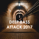 Various Artists - Deep Bass Attack 2017