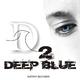 Various Artists - Deep Blue, Vol. 2