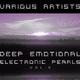 Various Artists - Deep Emotional Electronic Pearls, Vol. 2
