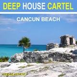 Deep House Cartel Cancun Beach by Various Artists mp3 download