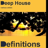 Deep House Definitions by Various Artists mp3 downloads