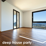 Deep House Party by Various Artists mp3 downloads