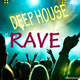 Various Artists - Deep House Rave