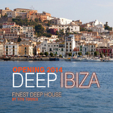 Deep Ibiza Opening 2014 - Finest Deep House By Tito Torres by Various Artists mp3 download