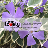 Deep Lovely: Great Music for Love by Various Artists mp3 download