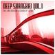 Various Artists Deep Shanghai, Vol. 1 (The Underground Sound of China)