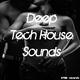 Various Artists - Deep Tech House Sounds