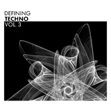 Defining Techno, Vol. 3 by Various Artists mp3 download