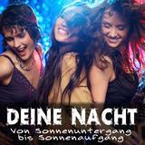 Deine Nacht - Von Sonnenuntergang bis Sonnenaufgang by Various Artists mp3 download