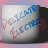 Delicate Electro by Various Artists mp3 download