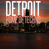 Detroit Home of Techno: Best Of by Various Artists mp3 download