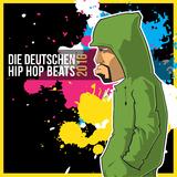 Die Deutschen Hip Hop Beats 2016 by Various Artists mp3 download