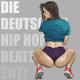 Various Artists Die Deutschen Hip Hop Beats 2017