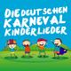 Various Artists Die Deutschen Karneval Kinderlieder