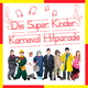 Various Artists Die Super Kinder Karneval Hitparade