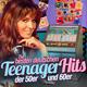 Various Artists Die besten deutschen Teenager-Hits der 50er und 60er