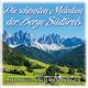 Various Artists - Die schönsten Melodien der Berge Südtirols: Heimweh nach den Bergen