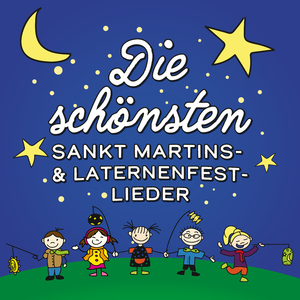 Various Artists - Die schönsten Sankt Martins- & Laternenfest-Lieder (Zauberwald-Records)