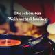 Various Artists - Die schönsten Weihnachtsklassiker