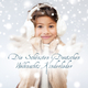 Various Artists Die schönsten deutschen Weihnachts-Kinderlieder