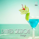 Various Artists - Dinner Session Lounge