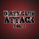 Various Artists - Dirty Club Attack, Vol. 2