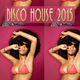 Various Artists - Disco House 2015