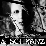 Distress of Hard Techno & Schranz, Vol. 4 by Various Artists mp3 download