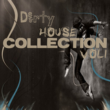 Dity House Collection Vol 1 by Various Artists mp3 download