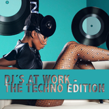 Dj´s At Work - The Techno Edition by Various Artists mp3 download