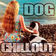 Various Artists - Dog Chillout