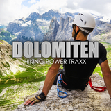 Dolomiten - Hiking Power Traxx by Various Artists mp3 download