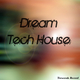 Various Artists - Dream Tech House