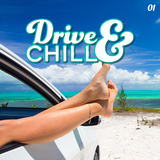 Drive & Chill, Vol. 1 by Various Artists mp3 download