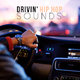 Various Artists Drivin' Hip Hop Sounds
