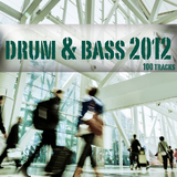 Drum & Bass 2012 - 100 Tracks by Various Artists mp3 download