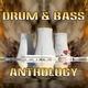 Various Artists Drum & Bass Anthology