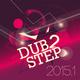 Various Artists - Dub 2 Step 2015.1